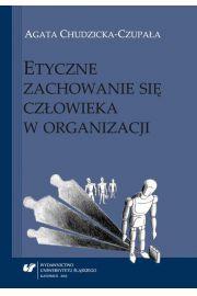 Etyczne zachowanie się człowieka w organizacji