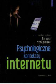 Psychologiczne konteksty internetu