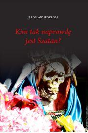 Kim tak naprawdę jest Szatan?