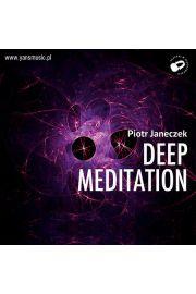 (e) Deep Meditation - Piotr Janeczek