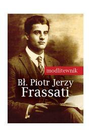 Modlitewnik. Bł. Piotr Jerzy Frassati