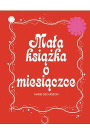 Ma�a ksi��ka o miesi�czce - Marie Oskarsson