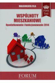 Wspólnoty mieszkaniowe Opodatkowanie i funkcjonowanie 2014