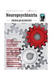 Neuropsychiatria. Przegląd Kliniczny NR 1(8)/2011