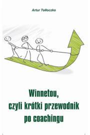 Winnetou, czyli kr�tki przewodnik po coachingu