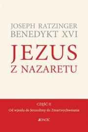Jezus z Nazaretu. Część II