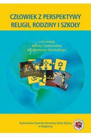Człowiek z perspektywy religii, rodziny i szkoły