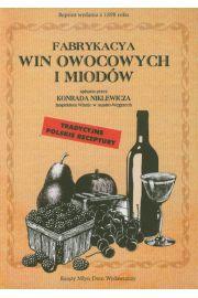 Fabrykacya win owocowych i miodów