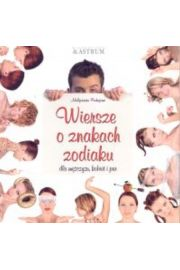 Wiersze o znakach zodiaku dla mężczyzn, kobiet i par