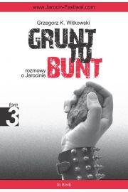 Grunt to bunt tom 3