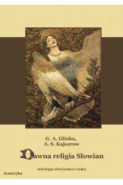 Dawna religia Słowian Mitologia słowiańska i ruska