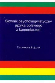 Słownik psycholingwistyczny języka polskiego z komentarzem