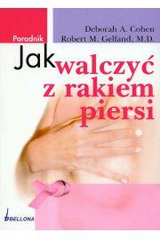 Jak walczy� z rakiem piersi