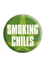 SMOKING CHILLS - przypinka