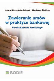 Zawieranie umów w praktyce bankowej. Parafia kościoła katolickiego