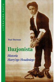 Iluzjonista. Historia Harry`ego Houdiniego
