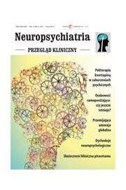 Neuropsychiatria. Przegląd Kliniczny NR 2(5)/2010