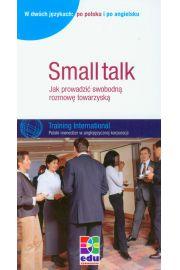 Small talk Jak prowadzić swobodną rozmowę towarzyską