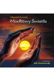 Modlitwy Światła - M. Sochaczewska, A. Chrzanowska