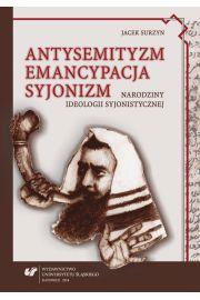 Antysemityzm, emancypacja, syjonizm