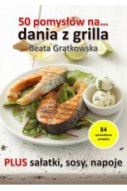 50 pomysłów na dania z grilla