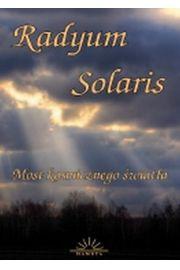 Radyum Solaris. Most kosmicznego �wiat�a - Ramaathis-Mam