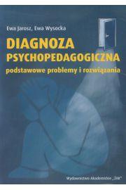 Diagnoza psychopedagogiczna podstawowe problemy i rozwiązania
