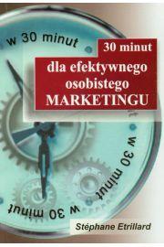 30 minut dla efektywnego osobistego marketingu