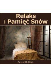 (e) Relaks i Pamięć Snów - Paweł Stań