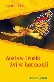 Zostaw troski żyj w harmonii