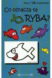 Co oznacza ta ryba