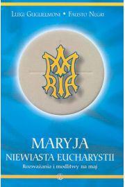 Maryja Niewiasta Eucharystii