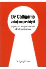 Dr Calligaris - zatajone praktyki