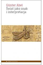 Świat jako znak i interpretacja