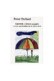 Człowiek o dobrej pamięci i inne opowiadania w stylu zen - Peter Bichsel
