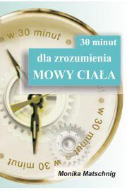 30 minut dla zrozumienia Mowy Ciała