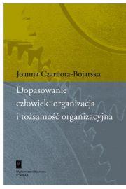 Dopasowanie człowiek-organizacja i tożsamość organizacyjna
