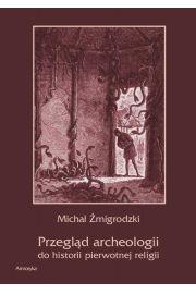 Przegl�d archeologii do historii pierwotnej religii