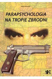Parapsychologia na tropie zbrodni