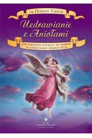 Uzdrawianie z Aniołami