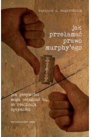 Jak prze�ama� prawo Murphy'ego