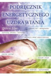 Podręcznik energetycznego uzdrawiania