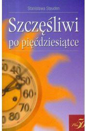 Szczęśliwi po pięćdziesiątce - Steuden Stanisława
