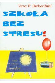 Szkoła bez stresu.