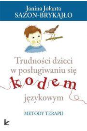 Trudno�ci dzieci w pos�ugiwaniu si� kodem j�zykowym