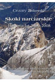 Skoki narciarskie. Historia lat 2006-2008.