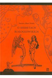 O sekretach białogłowskich