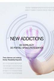 New Addictions od dopalaczy do portali społecznościowych