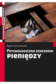 Psychologiczne znaczenie pieniędzy