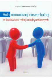 Rola komunikacji niewerbalnej w budowaniu relacji mi�dzyosobowych